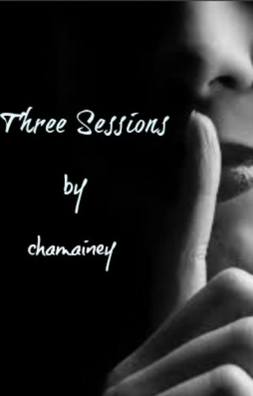 Three Sessions