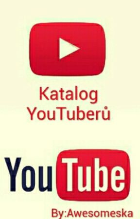 Katalog YouTuberů by Awesomeska