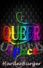 QueerSpace - 2013 SciFi SmackDown Round 4 - WattpadPrize14 by HardeeBurger