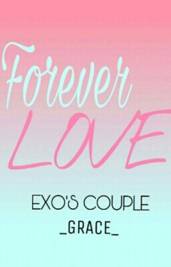 [Series Forever Love][Hunhan][Threeshot] Love And Love