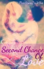 The Second Chance of Love (The Moving On Series #1). by Passions2Write