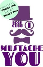 I Mustache You Book Club by IMYBookClub
