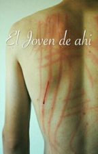El Joven De Ahí  by Kookie_kk