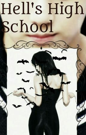 Hell's High School TOME I by just9a9dreamer