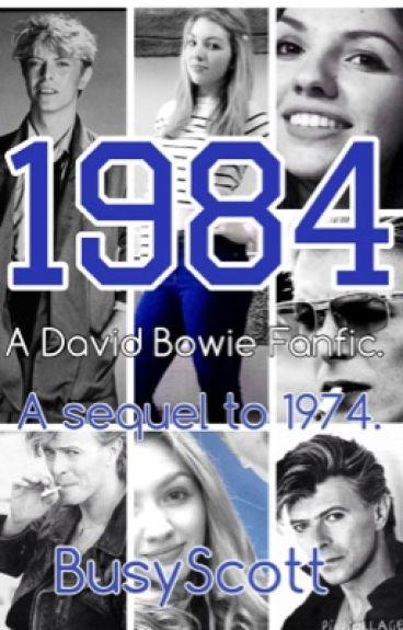 1984 - A David Bowie Fanfic.