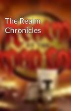 The Realm Chronicles by TheGault