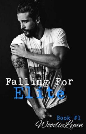 Falling For Elite (Book #1)[BWWM] by WoodieLynn