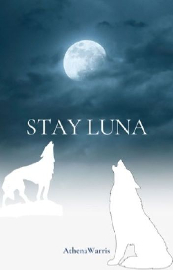 Stay Luna