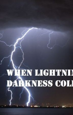When Lightning and Darkness Collide by Maikaze