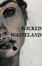 Wicked Wasteland || Negan by NightshadeFalls