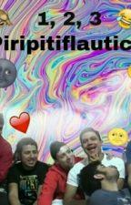 1, 2, 3 ¡PIRIPITIFLAUTICA!  by IfICouldFlyxHL