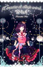 "⭐""WISH""⭐¡Concurso de Dibujo Anime!⭐Finalizado by Qunka_Twinkle"