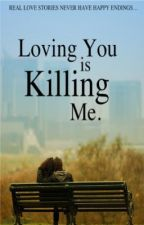Loving You is Killing Me by jeanettwagley