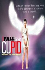 I fall for Cupid ◘COMPLETED◘ by monektotx