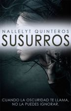 Susurros© «Completa» by NallelytQuinteros