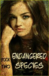 Endangered Species (Book Two of the Danger series) by heartofice97