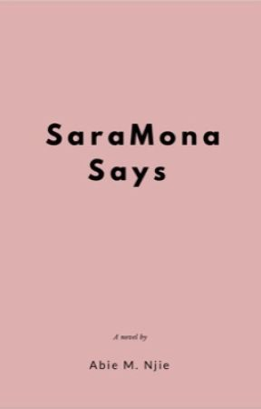 Saramona said  #Wattys2018 by ClifforxSmile