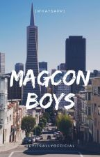 MagCon Boys·((Whatsapp)) by HeyItsAllyOfficial