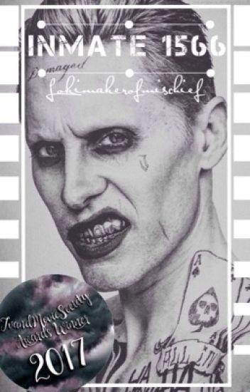 Inmate 1566 (A Joker fanfic)(complete) #Wattys2016