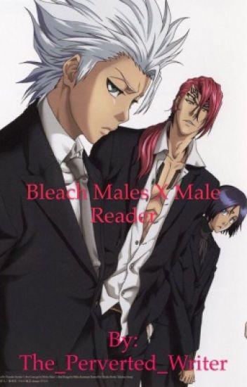 Bleach Males X Male Reader