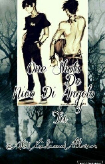 One Shots~Nico Di Angelo Y Tu
