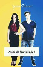 Amor de Universidad [Grant Gustin y Tú] by JenniLoera-
