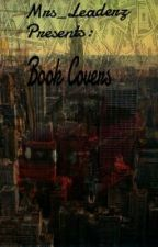 Book Covers by Mrs_Leaderz