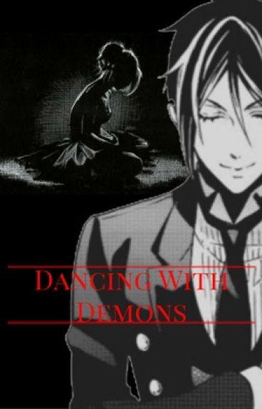 Dancing with Demons (SebastianxReader fanfic)