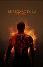 Le Regard De La Louve by Impossibleuh