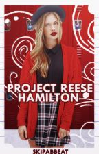 Project Reese Hamilton by skipabbeat