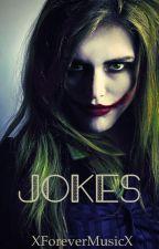 Jokes  by XForeverMusicX