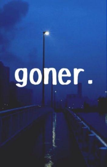 goner. ;; a joshler fanfic