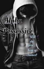 Alpha Possesive by Erinbug9455466