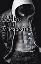 Alpha Possesive by Erinbug9455466