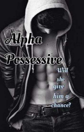 Alpha Possesive