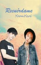 Recuérdame YoonYeol by TheYoonMin