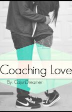 Coaching Love by CajunDreamer