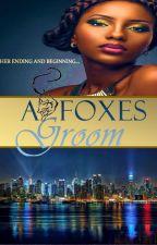 A Foxes Groom BWWM by LBKeen