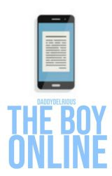 The Boy Online || ✓ by jahsehwifey