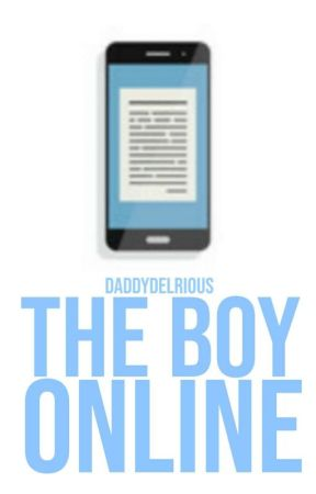 The Boy Online    ✓ by daddydelrious