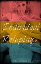 Individual Roleplays by xXAlaskaJonesXx