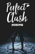 Perfect Clash by AVBOMB