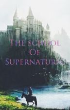 School Of Supernatural by raxuvlog