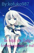 La Hija De Zalgo (Creepypastas Y Tu) by kofuko987