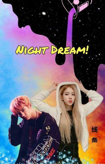 Night Dream!~夢想之夜✨//Chanyeol #Kareligömlek