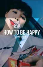 how to be happy // p.j.m. by kmsgina