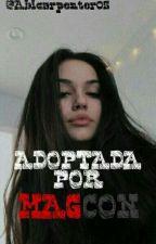 Adoptada Por Magcon (EDITANDO) by Abicarpenter05