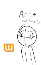 ART- And Other Random Nuggets by Cash_Animates