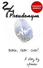 24/7 : Pseudonym   by sfreess