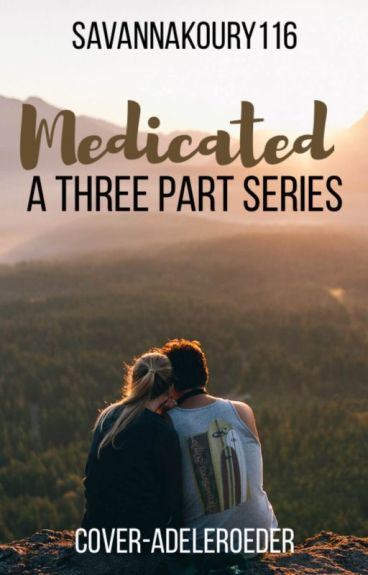 Medicated Love // Weston Koury // PART 1